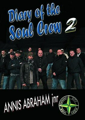 The Diary Of The Soul Crew 2 by Annis Abraham Jnr (Paperback Book) 9780956133908