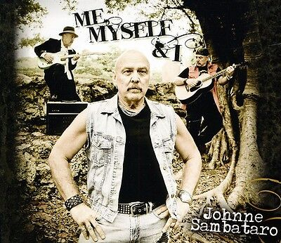 Me Myself & I - Johnne Sambataro (CD Used Very Good)