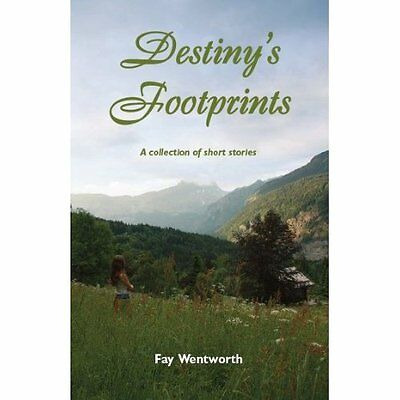 Destiny's Footprints Wentworth Modern contemporary fiction (post . 9780955247439