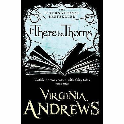 If There be Thorns Virginia Andrews Sagas Harper PB / 9780007436835