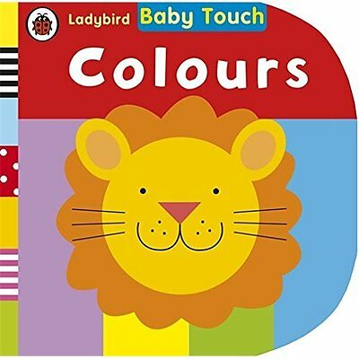Baby Touch: Colours Ladybird Books Ltd Board book 9780723275275