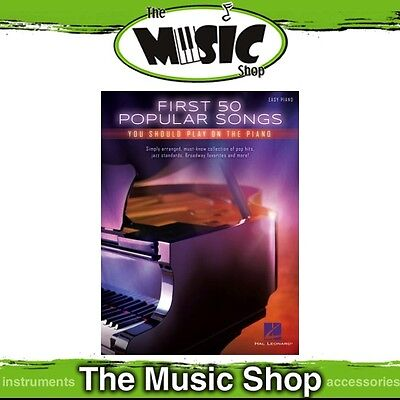New First 50 Popular Songs You Should Play on the Piano Music Book - Easy Piano