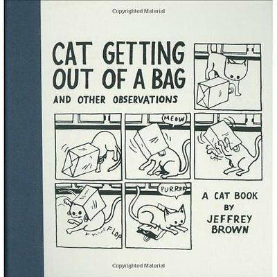 Cat Getting Out Bag Other Observations Brown Chronicle Books HB 9780811858229