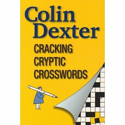 Cracking Cryptic Crosswords Dexter Offox Press Paperback / softba. 9781904202042