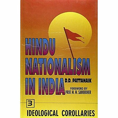 Hindu Nationalism India Ideological Corollaries Pt. 3 Pattanaik D. 9788176290746