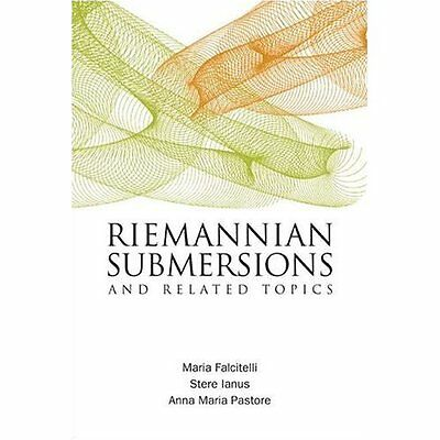 Riemannian Submersions Related Topics Falcitelli Pastore Ianus Wo. 9789812388964