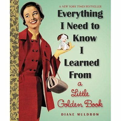Everything I Need to Know Learned from Little Golden Book Muldrow . 978030797761