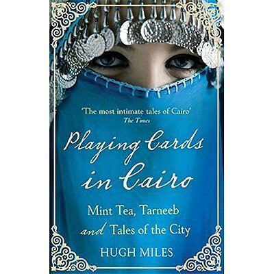 Playing Cards in Cairo Hugh Miles Abacus PB / 9780349119809