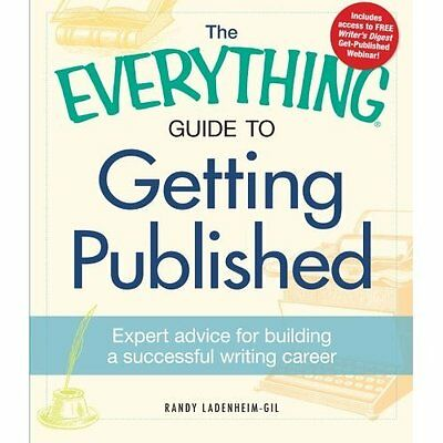 Everything Guide to Getting Published 3e Ladenheim-Gil Adams Medi. 9781440528446