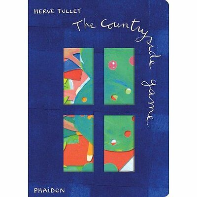 The Countryside Game Herve Tullet Phaidon Press Ltd HB 9780714860749