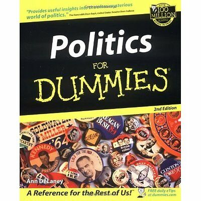 Politics For Dummies 2e Delaney government Hungry Minds Inc,U.S. . 9780764508875