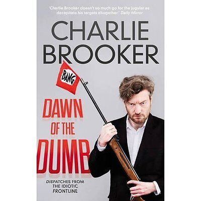 Dawn of the Dumb Charlie Brooker Humour Faber PB / 9780571297641