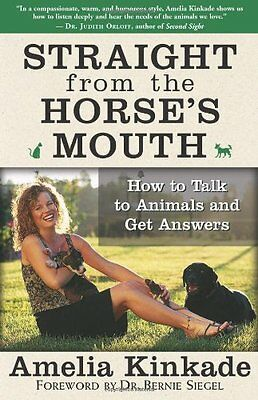 Straight From The Horse's Mouth Kinkade  Amelia 9781577315063