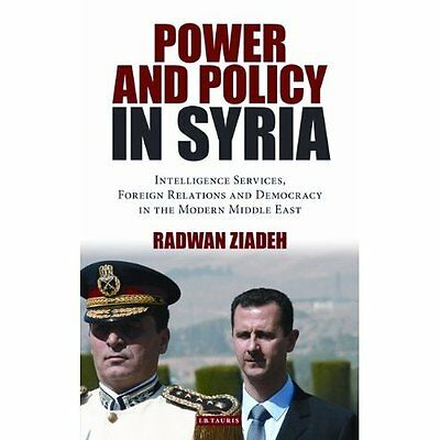 Power and Policy in Syria Ziadeh I.B.Tauris Paperback / softback 9781780762906
