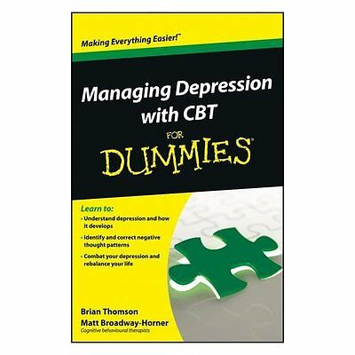 Managing Depression with CBT For Dummies Thomson Broadway-Horner . 9781118357187