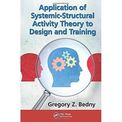 Application Systemic-Structural Activity Theory to Design Training 9781482258028