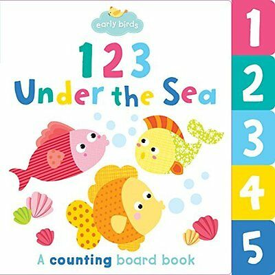 Early Birds 123 Under the Sea Autumn Publishing Ltd Board book 9781782965534