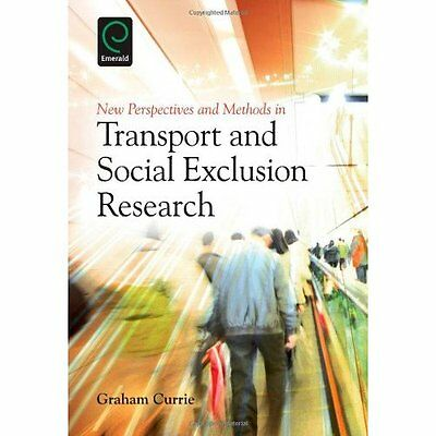 New Perspectives Methods Transport Social Exclusion Research Curr. 9781780522005