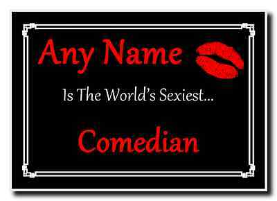 Comedian Personalised World's Sexiest Jumbo Magnet