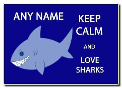 Keep Calm And Love Sharks Personalised Jumbo Magnet