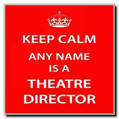 Theatre Director Personalised Keep Calm Coaster