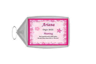 Ariana Personalised Name Meaning Keyring