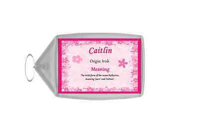 Caitlin Personalised Name Meaning Keyring