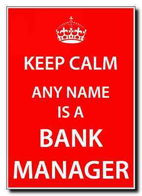 Bank Manager Personalised Keep Calm Jumbo Magnet