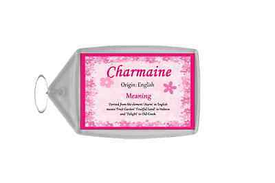 Charmaine Personalised Name Meaning Keyring