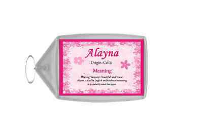 Alayna Personalised Name Meaning Keyring