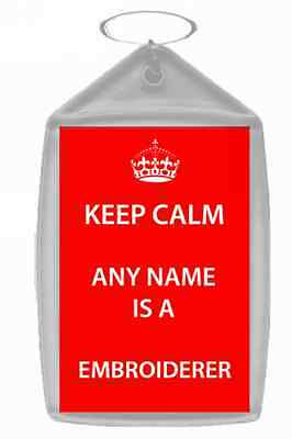 Embroiderer Personalised Keep Calm Keyring