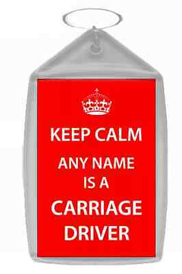 Carriage Driver Personalised Keep Calm Keyring
