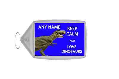 Keep Calm And Love Dinosaurs Personalised Large Keyring