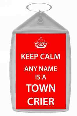 Town Crier Personalised Keep Calm Keyring