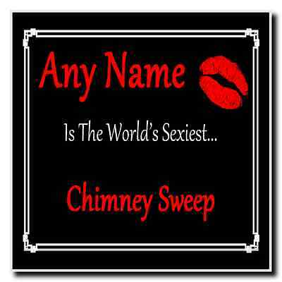 Chimney Sweep Personalised World's Sexiest Coaster