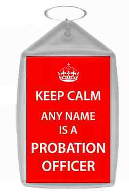 Probation Officer Personalised Keep Calm Keyring