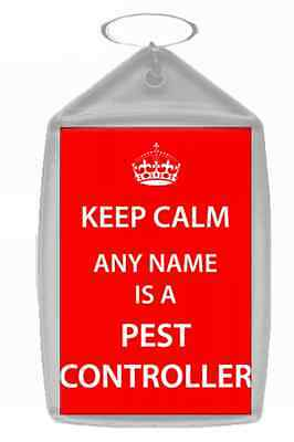 Pest Controller Personalised Keep Calm Keyring
