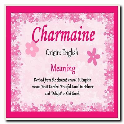 Charmaine Personalised Name Meaning Coaster