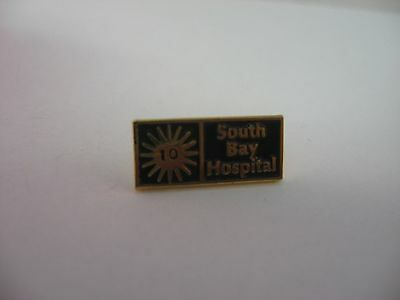 Nicer Quality SOUTH BAY HOSPITAL 10 Year Service Award Pin