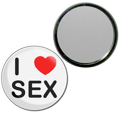 I Love S*x - Round Compact Glass Mirror 55mm/77mm BadgeBeast