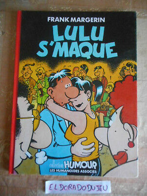 Eldoradodujeu > Bd - Lulu S'maque Collection Humour - Humanoides 1989 Tbe/be+