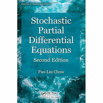 Stochastic Partial Differential Equations 2e Chow CRC Press Inc HB 9781466579552