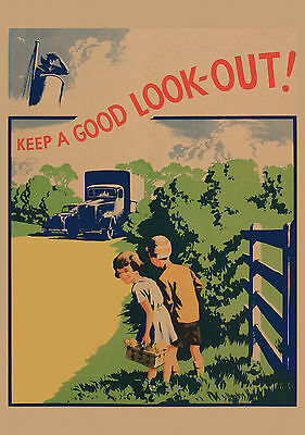 Road Safety - Keep a Good Look Out -  Old, Vintage  poster in 4 sizes repro