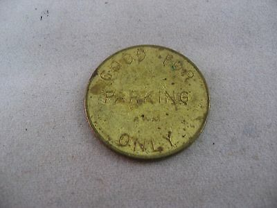 """Vintage Token Coin """"Good For Parking Only"""""""