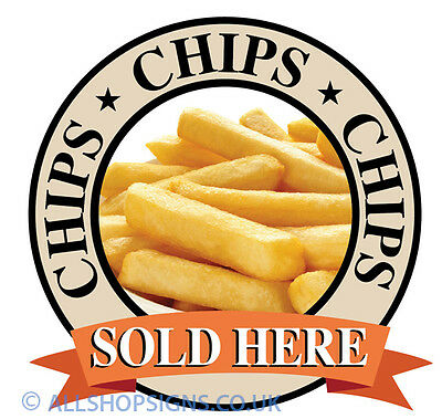 CHIPS FRENCH FRIES Catering Sign Window sticker Cafe Restaurant takeaway sign