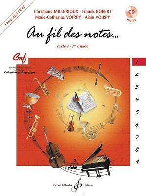 Au Fil des Notes Volume 1 - Livre de l'Elève - CD Inclus