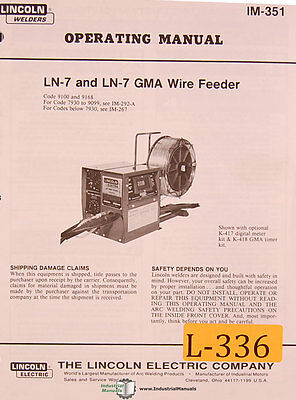 LIncoln LN-7 and LN-7 GMA, Wire Feed Welding, Operations and Parts Manual 1990