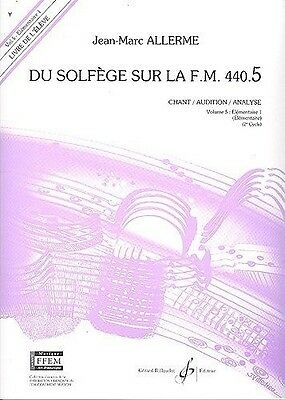 Du Solfège Sur La FM 440.5 - Chant/Audition/Analyse - Elève - JM Allerme