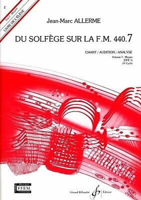 Du Solfège Sur la FM 440.7 - Chant/Audition/Analyse - Elève - JM Allerme