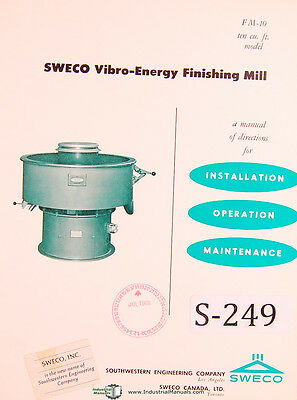 Operations Install Maintenance and Repair Manual Sweco FMD-4LR finishing Mill